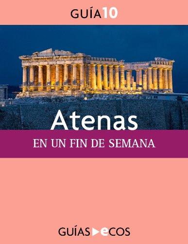 Atenas. En un fin de semana por Ecos Travel Books