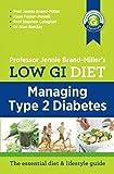 Low GI Diet: Managing Type 2 Diabetes - Jennie Brand-Miller, Kaye Foster-Powell, Stephen Colagiuri, Alan Barclay