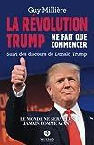 La Révolution Trump ne fait que commencer: Suivi des discours de Donald Trump