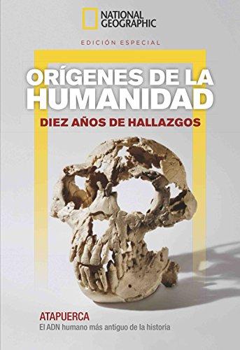 national-geographic-origenes-de-la-humanidad-diez-anos-de-hallazgos