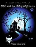 Kiwi and the living nightmare (Kiwi Series) by Vickie Johnstone