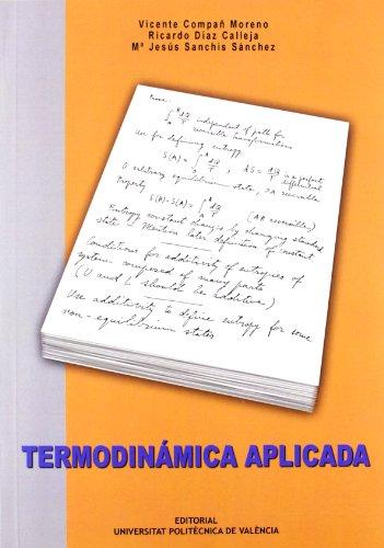 Termodinámica aplicada por Vicente Compañ Moreno, Ricardo Díaz Calleja, María Jesús Sanchís Sánchez