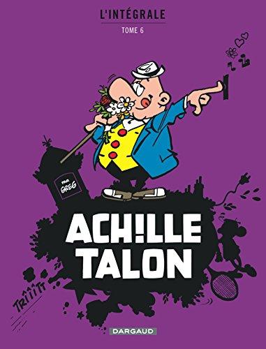 Achille Talon - Intégrales - tome 6 - Achille Talon Intégrale (6)