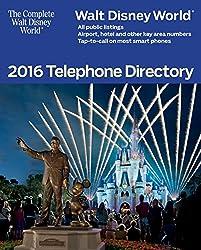 Walt Disney World 2016 Telephone Directory (The Complete Walt Disney World Book 9) (English Edition)