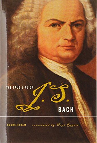 BACH  J.S. THE TRUE LIFE (Hb) - 9780465018611