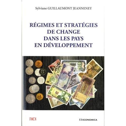 Régimes et stratégies de change dans les pays en développement