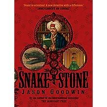 The Snake Stone (Yashim the Ottoman Detective) by Jason Goodwin (2008-05-01)