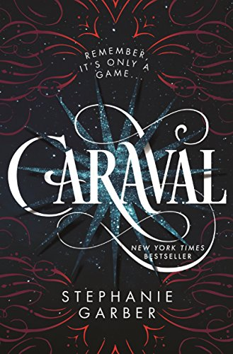 Caraval par Stephanie Garber