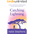 Catching Lightning