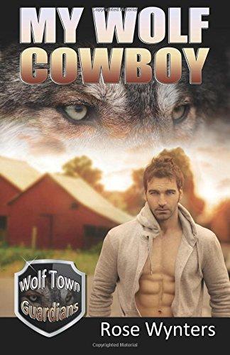 My Wolf Cowboy Wolf Town Guardians Volume 3