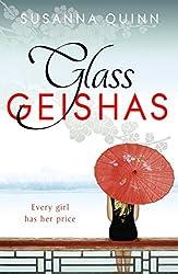 Glass Geishas by Quinn, Susanna (June 7, 2012) Paperback