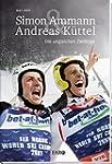 Simon Ammann & Andreas Küttel: Die un...