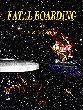 Fatal Boarding