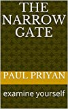 #10: THE NARROW GATE: examine your self