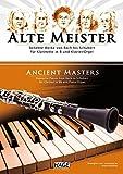 Alte Meister für Klarinette in B und Klavier/Orgel: Beliebte Werke von Bach bis Schubert