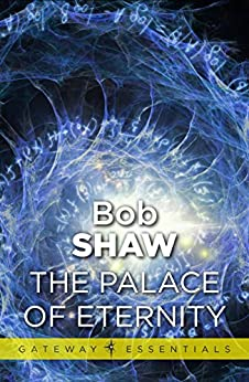 The Palace of Eternity by [Shaw, Bob]
