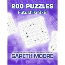 Futoshiki 8x8: 200 Puzzles by Gareth Moore (October 29,2014)