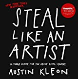 Steal Like An Artist (Turtleback School & Library Binding Edition) by Austin Kleon (2012-02-28)