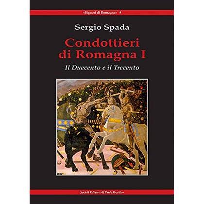 Condottieri Di Romagna: 1