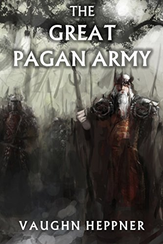 The great pagan army ebook vaughn heppner amazon kindle store the great pagan army by heppner vaughn fandeluxe Gallery