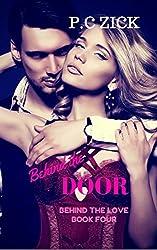 Behind the Door (Behind the Love Book 4)