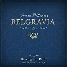 Julian Fellowes's Belgravia, Episode 1: Dancing into Battle