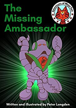 The Missing Ambassador: Adventures of Major Tom by [Longden, Peter]