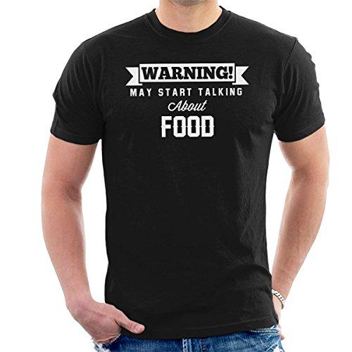 Warning May Start Talking About Food Men's T-Shirt Black