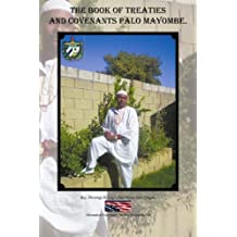 The Book of Treaties And Covenants Palo Mayombe. by Domingo B Lage (2012-05-23)