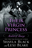 Their Virgin Princess, Masters of Ménage, Book 4 (English Edition)