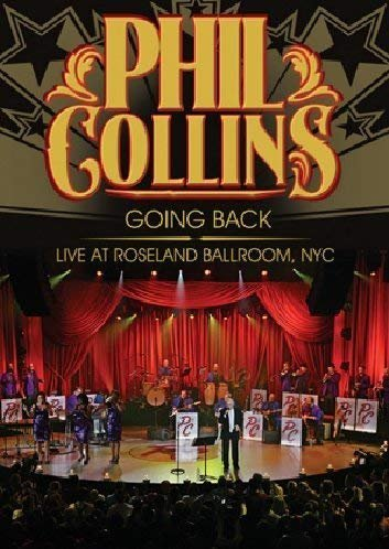 Phil Collins - Going Back - Live At Roseland...