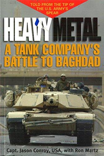 Heavy Metal: A Tank Company's Battle to Baghdad por Maj Jason Conroy