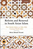 #9: Reform and Renewal in South Asian Islam: The Chishti-Sabris in 18th-19th Century North India