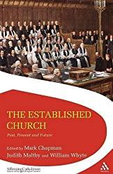 The Established Church: Past, Present and Future (Affirming Catholicism)