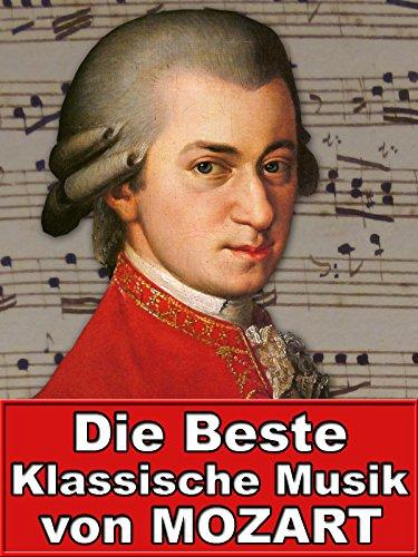 Die beste Klassische Musik von Mozart