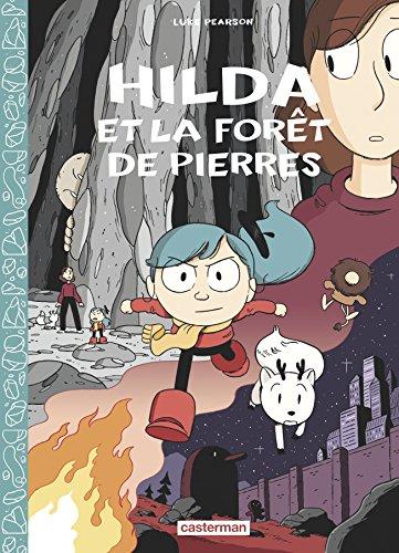 Hilda (5) : Hilda et la forêt de pierre. 1/2