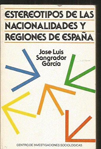 Estereotipos de las nacionalidades y regiones de España (Monografías)