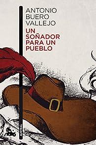 Un soñador para un pueblo par  Antonio Buero Vallejo