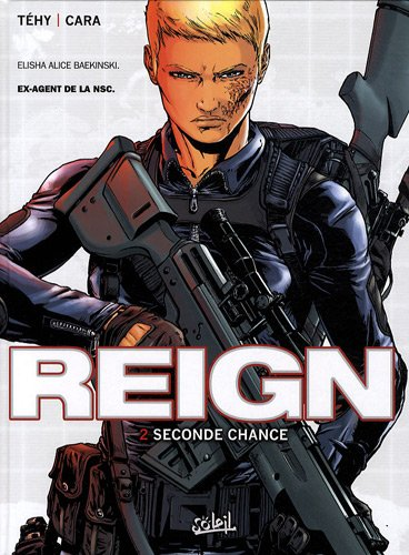 Reign, Tome 2 : Seconde chance