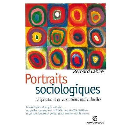 Portraits sociologiques: Dispositions et variations individuelles