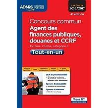 Concours commun Agent des finances publiques, douanes et CCRF - Tout-en-un - Catégorie C - Concours 2016-2017