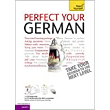 Perfect Your German: Teach Yourself (Teach Yourself Complete Course)