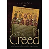The Creed: What Christians Profess, and Why It Ought to Matter by Tim Kelleher