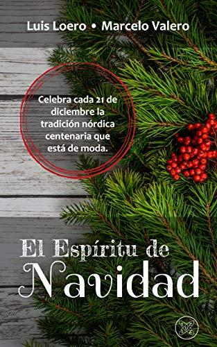 El Espíritu de Navidad por Luis Loero