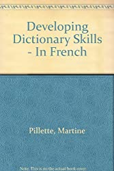 Developing Dictionary Skills - In French