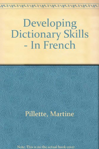 Developing Dictionary Skills in French