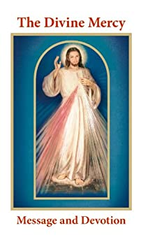 The Divine Mercy Message and Devotion by [Michalenko, Fr. Seraphim, Flynn, Vinny, Stackpole, Dr. Robert ]