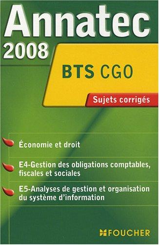 ANNATEC 2008 BTS ECONOMIE -DROIT BTS C.G.O (Ancienne édition)