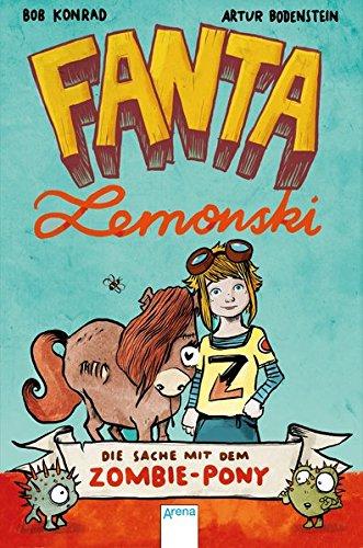 fanta-lemonski-die-sache-mit-dem-zombie-pony