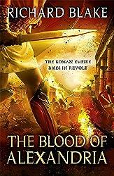 The Blood of Alexandria (Death of Rome Saga Book Three) (Aelric)